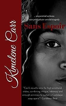 Sans Espoir by [Carr, Kimelene]