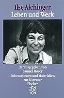 Ilse Aichinger. Leben und Werk