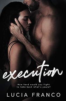 Execution: A Forbidden Gymnastics Romance (Off Balance Book 2) by [Franco, Lucia]