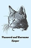 Password and Username Keeper: An Internet Password Journal for Cat Lovers