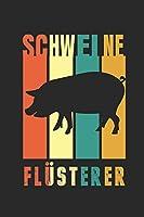 Schweine Fluesterer: Notizbuch/Tagebuch/Organizer/120 Karierte Seiten/ 6x9 Zoll