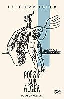 Poem on Algiers / Die Poesie Algiers