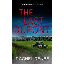 The Last Dupont (A Crimson Falls Novella)