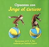 Opuestos con Jorge el Curioso (Curious George)
