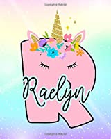 Raelyn: Girls Unicorn Journal to Write In | Personalized Journal