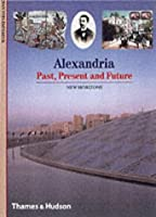 "Alexandria:Past, Present and Future: ""Past, Present and Future"" (New Horizons)"