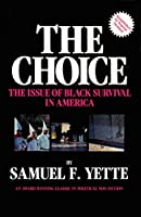 Choice: The Issue of Black Survival in America