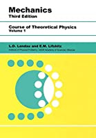 Mechanics: Volume 1 (Course of Theoretical Physics)