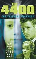 The 4400: The Vesuvius Prophecy