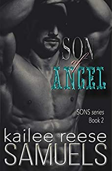 Son of Angel (SONS Series Book 2) by [Samuels, Kailee Reese]