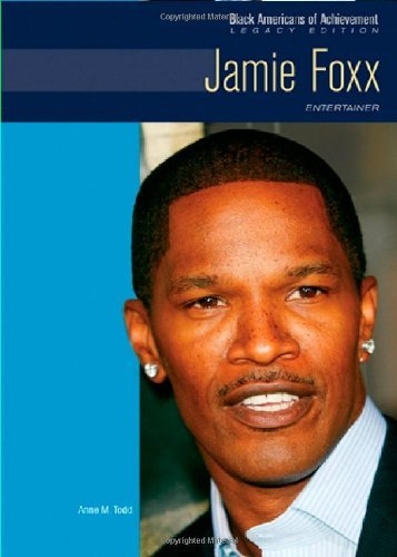 Jamie Foxx: Entertainer (Black Americans of Achievement)