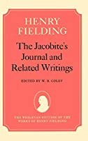 The Jacobite's Journal and Related Writings (Wesleyan Edition of the Works of Henry Fielding)