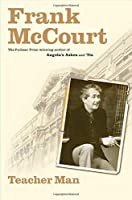 Teacher Man (The Frank McCourt Memoirs)