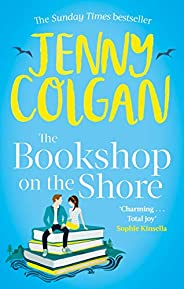 The Bookshop on the Shore: the funny, feel-good, uplifting Sunday Times bestseller (Kirrinfief)