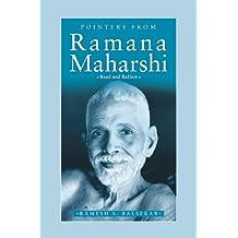 Pointers From Ramana Maharshi: Read And Reflect (English Edition)