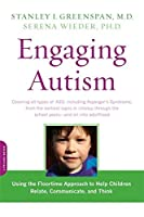Engaging Autism: Using the Floortime Approach to Help Children Relate, Communicate, and Think (A Merloyd Lawrence Book) by Stanley I. Greenspan Serena Wieder(2009-02-10)