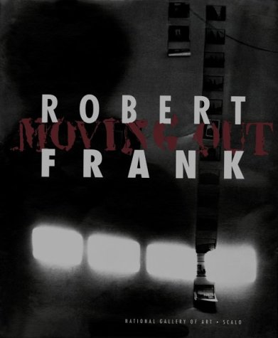 Robert Frank: Moving Outの詳細を見る