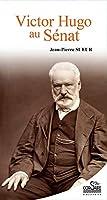 Victor Hugo Au Senat