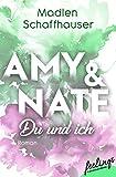 Amy & Nate - Du und ich: Roman (Orlando Love 2) (German Edition)