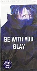 GLAY「BE WITH YOU」の歌詞を収録したCDジャケット画像