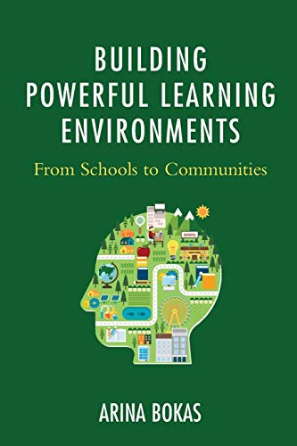 Download Building Powerful Learning Environments 1475830939