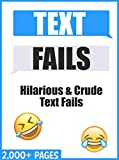 MEMES: Ultimate TEXT FAILS and Autocorrect Fails – Funniest Memes on the Planet Funny Memes & Jokes 2019 (English Edition)