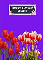 internet password logbook: a4 8.27x11.69 cute internet password book | cool internet password logbook paper with page numbers | internet password logbook | internet password notebook journal paper | tulip spring flower plant purple dark color