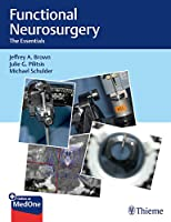 Functional Neurosurgery: The Essentials
