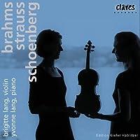 Brahms/Strauss/Schoenberg: Wor