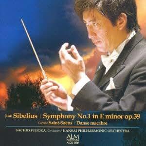 シベリウス:交響曲第1番/サン=サーンス:交響詩「死の舞踏」【関西フィル・ライヴシリーズIV】