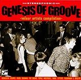 GENESIS OF GROOVE―ヴェロア・アーティスト・コンピレーション― EMIミュージック・ジャパン