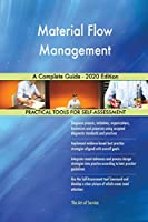 Material Flow Management A Complete Guide - 2020 Edition