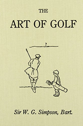 Download The Art of Golf (The Classics of Golf Series) 0940889358