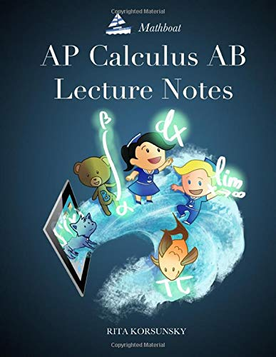 Download AP Calculus AB Lecture Notes: Calculus Interactive Lectures Vol.1 1500763845