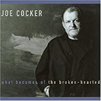 What becomes of the broken hearted [Single-CD]