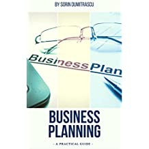 Business Planning: Preparing a Business Plan. Performing Key Analyses. Preparing for Implementation.
