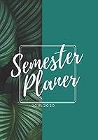 Semesterplaner 2019-2020: Studentenkalender & praktischer Organizer fuer den Alltag