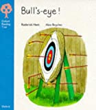 Oxford Reading Tree: Stage 3: More Stories: Bulls-eye!