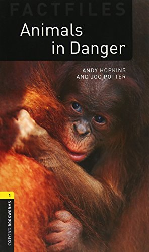 Oxford Bookworms Library Factfiles 1 Animals in Dangerの詳細を見る