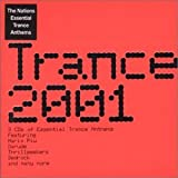 Trance 2001: 3 CDs of Essential Trance Anthems