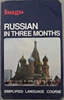 Russian In Three Months