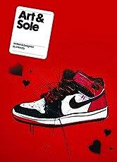 Art & Sole: Contemporary Sneaker Art & Design (Mini)