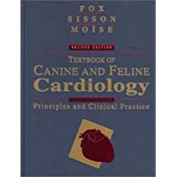 Textbook of Canine and Feline Cardiology: Principles and Clinical Practice, 2e