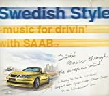 Swedish Style-Music for drivin'with SAAB-