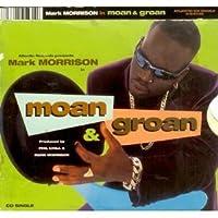 Moan & Groan / Return of the Mack