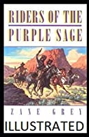 Riders of the Purple Sage Illustrated