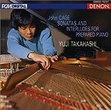 ケージ:プリペアド・ピアノのためのソナタとインターリュード