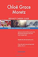 Chloe Grace Moretz Red-hot Career Guide: 2505 Real Interview Questions