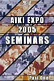Aikido Aiki Expo Seminars 2005 Vol.1 by Christian Tissier