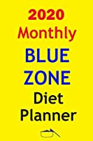 2020 Monthly Blue Zone diet Planner: Track And Plan Your Blue Zone Diet Weekly In 2020 (52 Weeks Food Planner | Journal | Log | Calendar): The Kitchen Solution - 2020 Monthly Meal Planner Notebook Calendar Pad, Blue Zones Weekly Meal Solution Planner